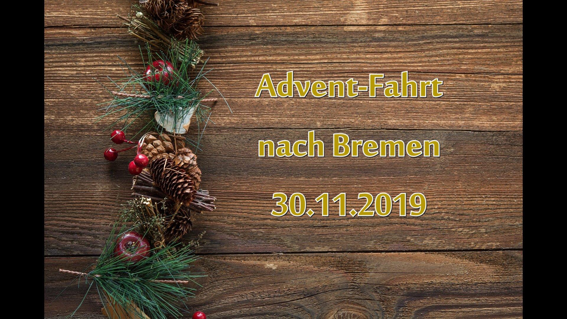 Adventsfahrt 30.11.2019 nach Bremen
